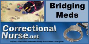 Bridging Meds