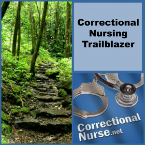 Correctional Nursing Trailblazer