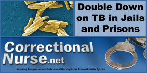 Double Down on TB in Jails and Prisons