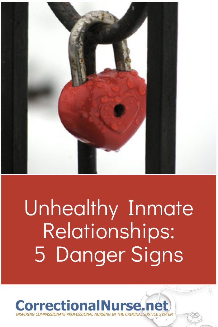 Prison and jail medical units are over-represented by female staff, creating a number of challenges to avoid 5 danger signs of unhealthy inmate relationships.