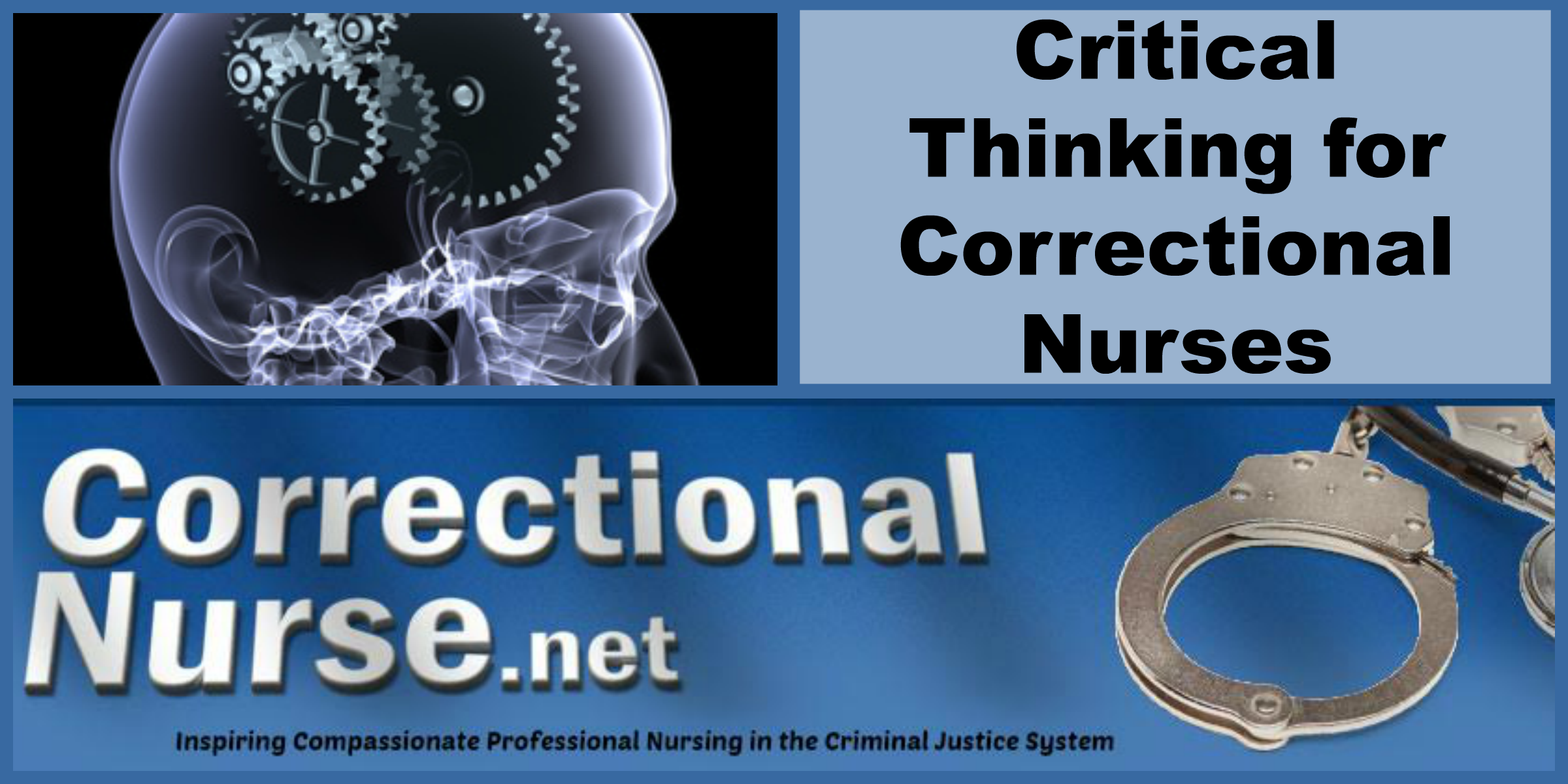 critical thinking and clinical decision making in critical care nursing Calling all nurses critical thinking in nursing is more than 90% of the work and it will help you in making safe and effective clinical decisions for your.