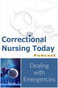 Lorry interviews SUsan Laffan RN, CCHP-RN/A about how to handle emergency medical issues in a correctional facility. Susan has been a registered nurse for 28 years. She has worked in the ED for 28 years and correctional nursing for 18 years.