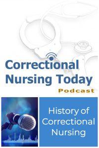 History of Correctional Nursing