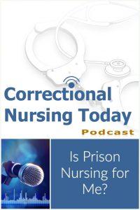 Is Prison Nursing for Me?