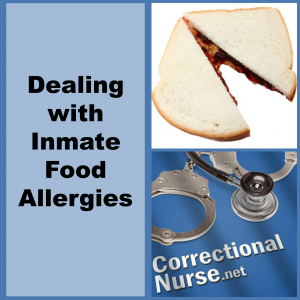 Dealing with Inmate Food Allergies