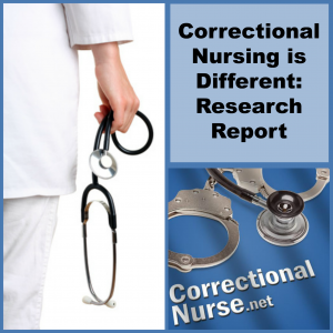 Correctional Nursing is Different Research Report