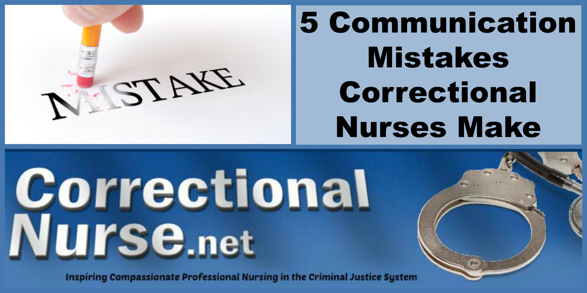 Communication Mistakes Correctional Nurses Make - Correctional Nurse ...