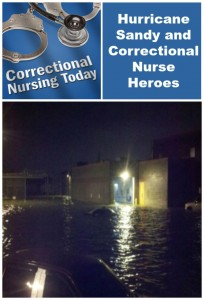 Hurricane Sandy and Correctional Nurse Heroes