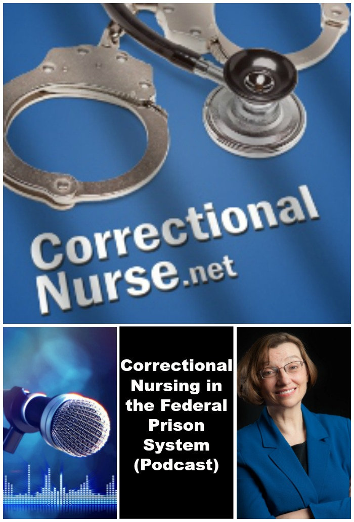 Correctional Nursing in the Federal Prison System (Podcast)