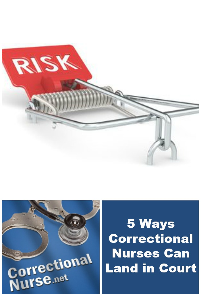 5 Ways Correctional Nurses Can Land in Court