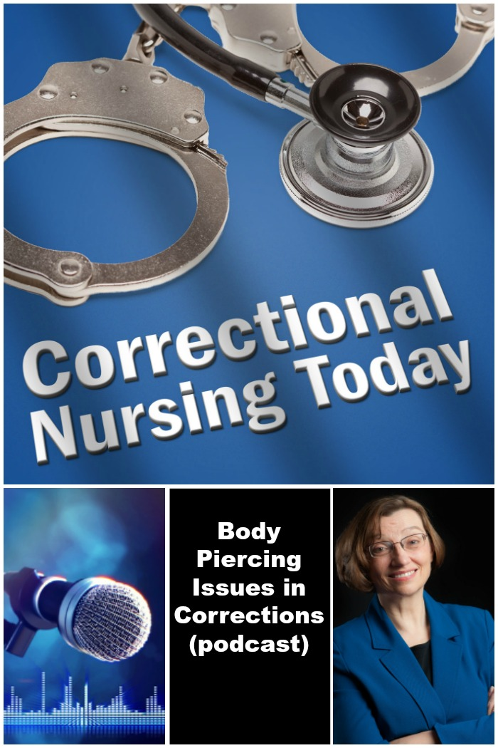 Body piercing issues in corrections podcast correctional nurse net body piercing issues in corrections podcast fandeluxe Image collections