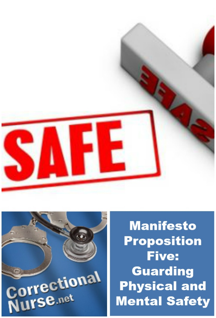 Manifesto Proposition Five: Guarding Physical and Mental Safety