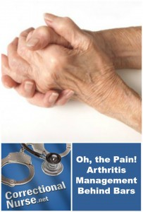 Oh, the Pain! Arthritis Management Behind Bars