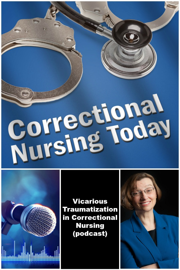 Vicarious Traumatization in Correctional Nursing (podcast)