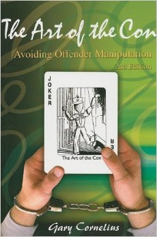 The Art of the Con: Avoiding Offender Manipulation