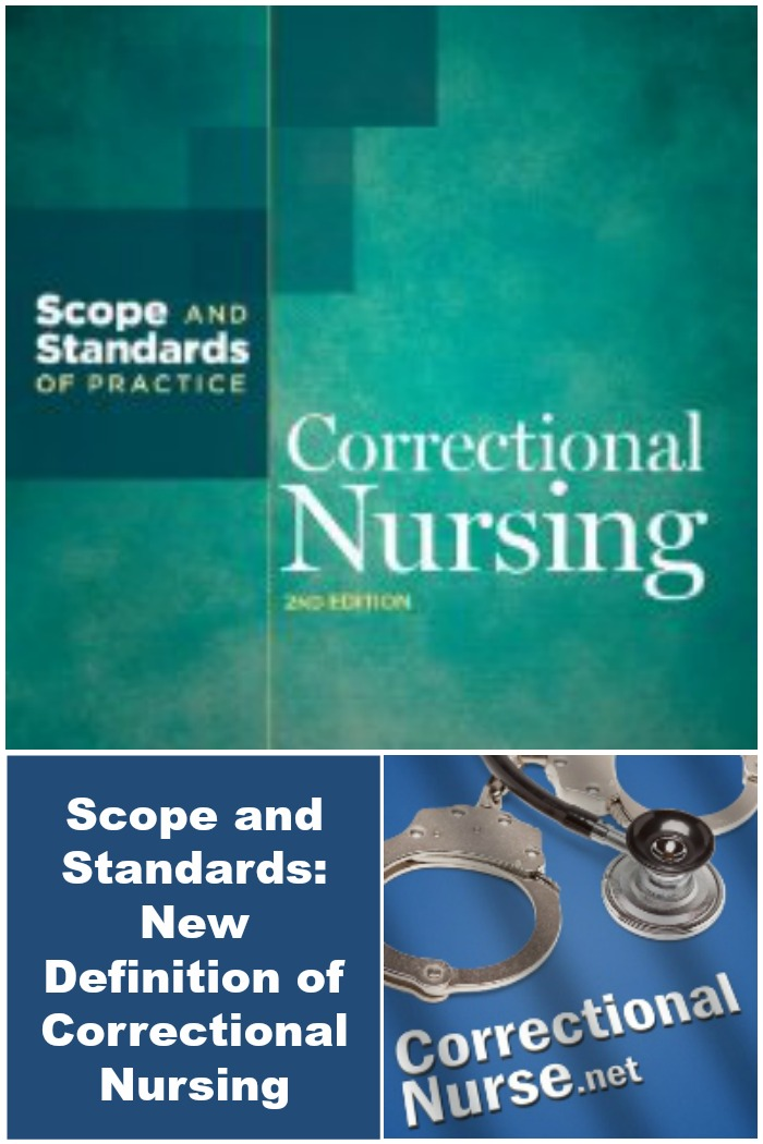 Scope and Standards: New Definition of Correctional Nursing