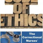 The Correctional Nurses' Guide to the Code of Ethics