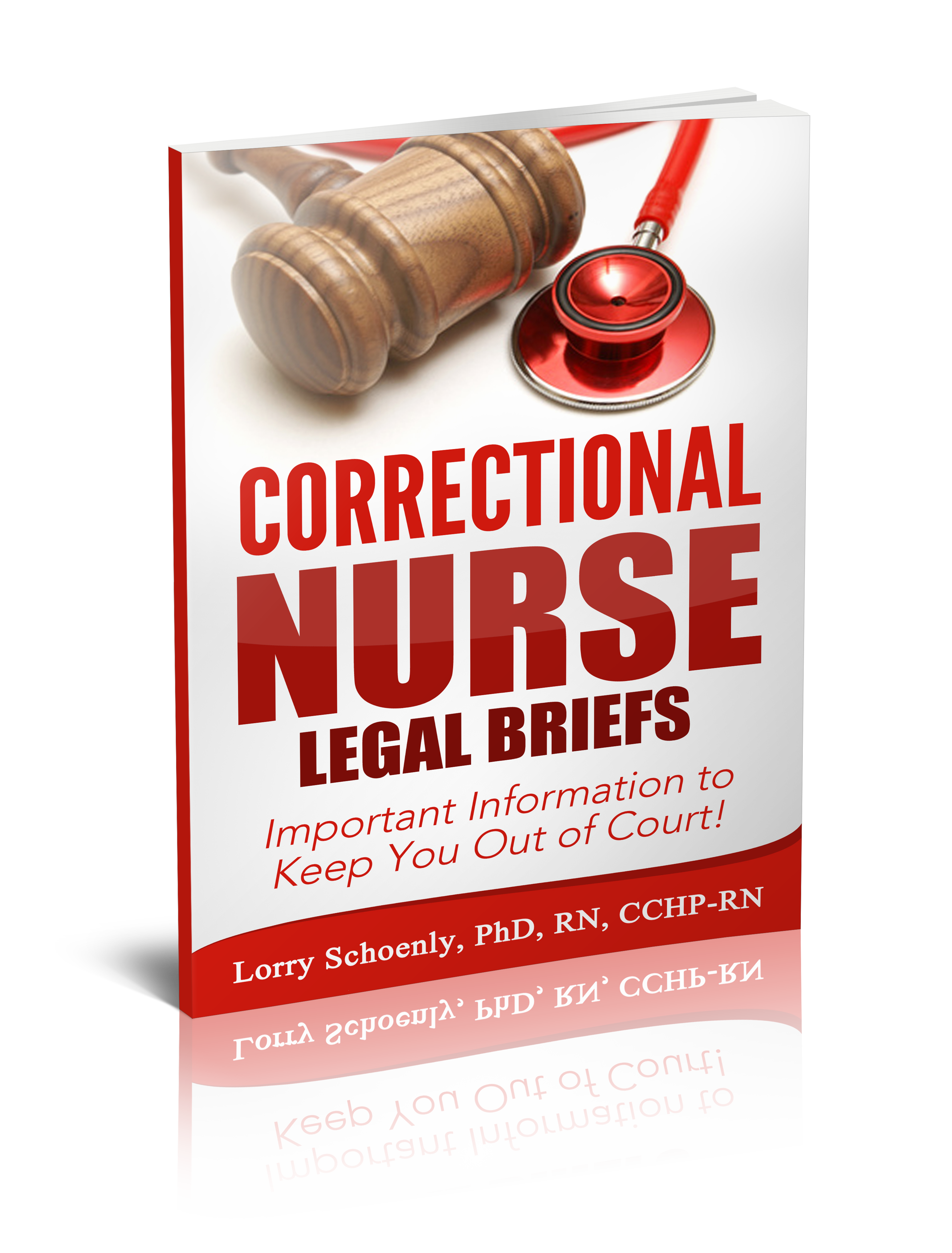 Correctional Nurse Legal Briefs