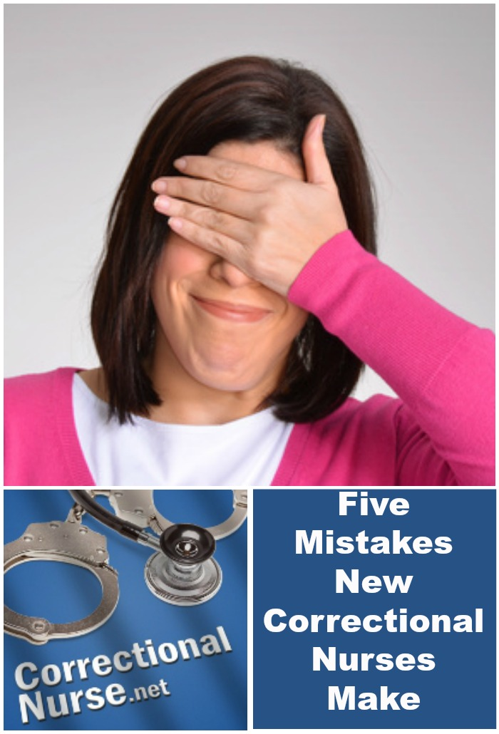 Five Mistakes New Correctional Nurses Make
