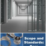 Scope and Standards: Care Settings