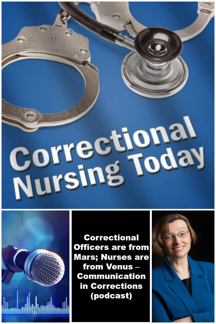 Correctional Officers are from Mars; Nurses are from Venus –Communication in Corrections (podcast)