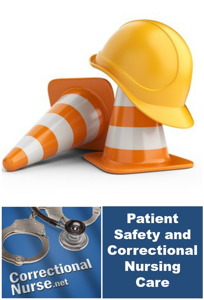 Patient Safety and Correctional Nursing Care