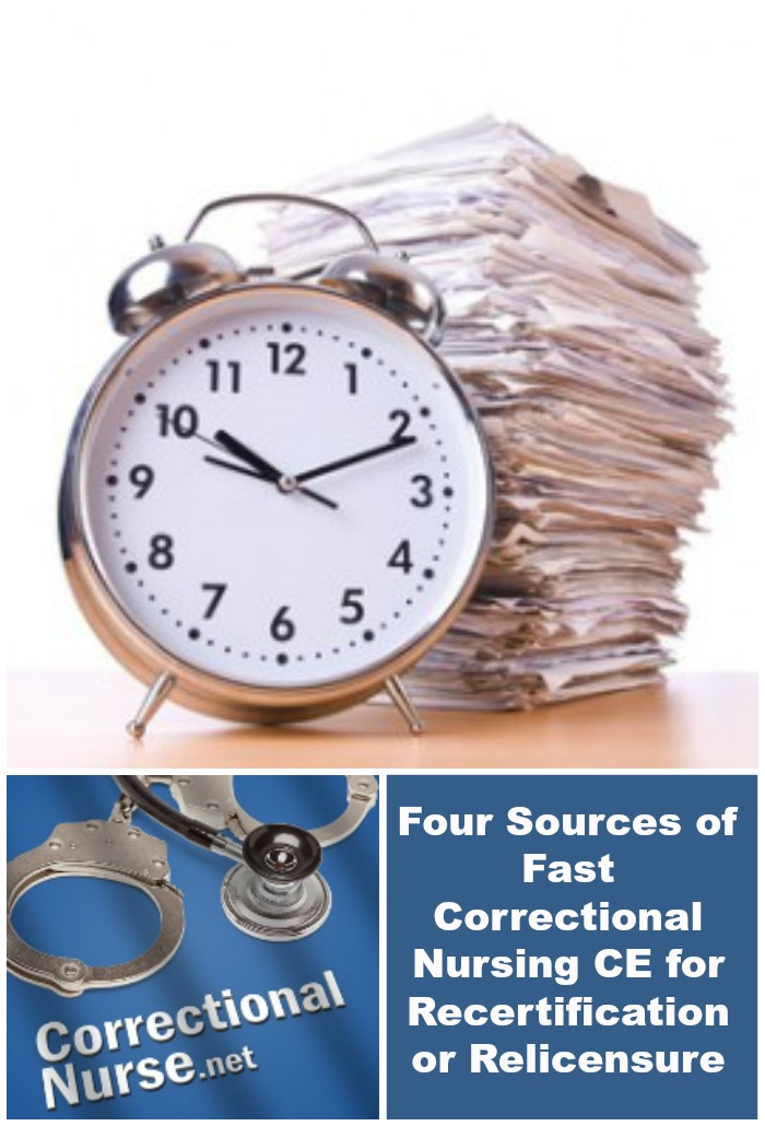 Four Sources of Fast Correctional Nursing continuing education for Recertification or Relicensure