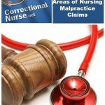 Correctional Nurse Legal Briefs: Common Areas of Nursing Malpractice Claims
