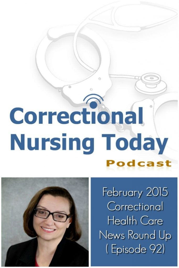 february-2015-correctional-health-care-news-round-up-podcast-episode-92