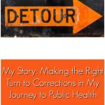 My Story: Making the Right Turn to Corrections in My Journey to Public Health