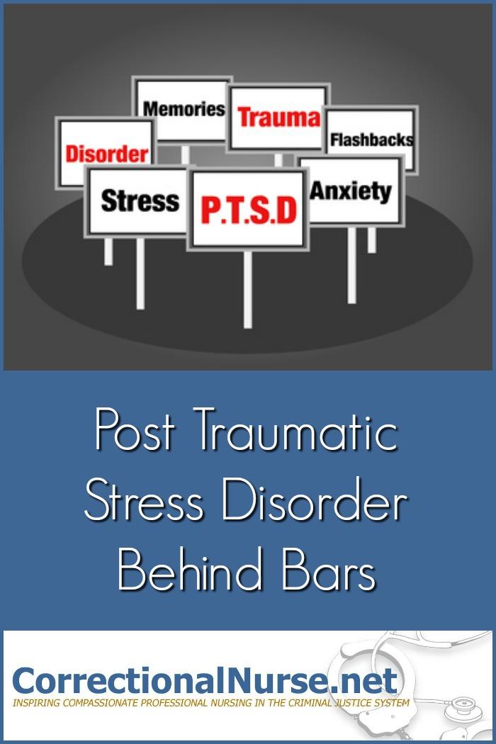 Post Traumatic Stress Disorder Behind Bars