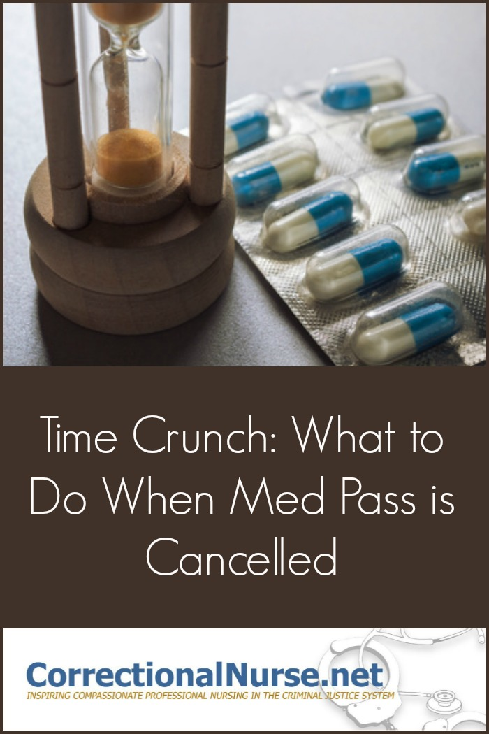 time-crunch-what-to-do-when-med-pass-is-cancelled