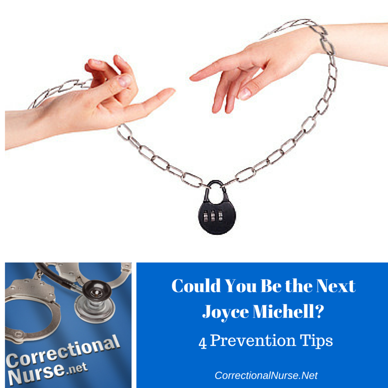 Could You Be the Next Joyce Mitchell? 4 Prevention Tips