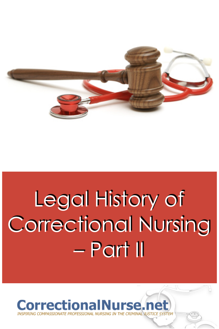 Legal History of Correctional Nursing Part 2