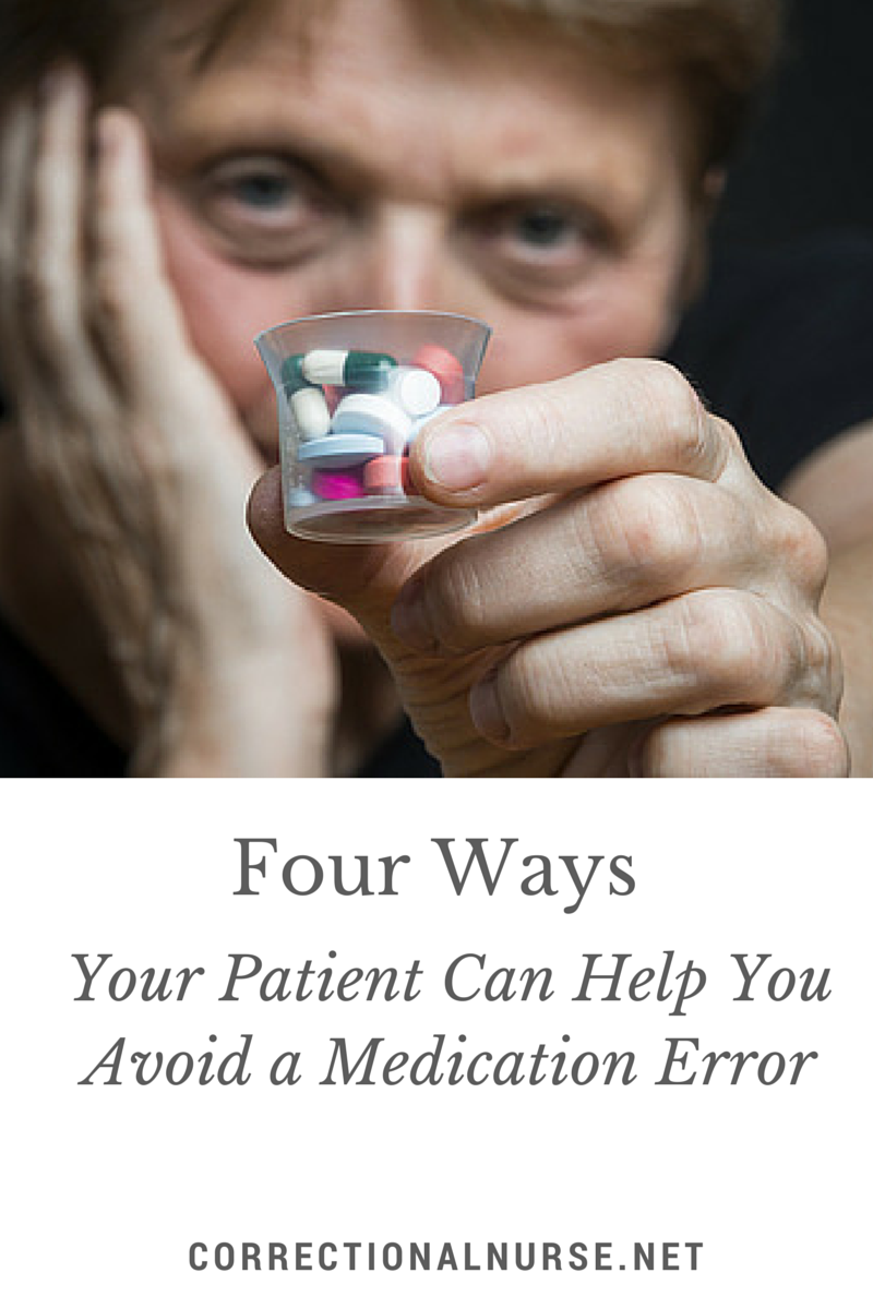 Four Ways Your Patient Can Help You Avoid A Medication Error