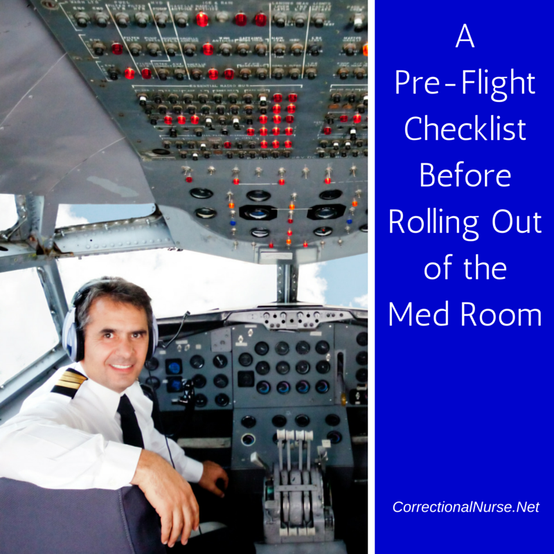 A Pre-Flight Checklist Before Rolling Out of the Med Room