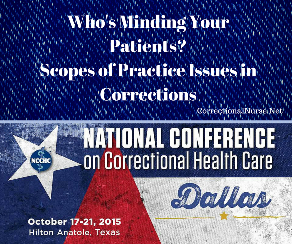 Who's Minding Your Patients? Scopes of Practice Issues in Corrections