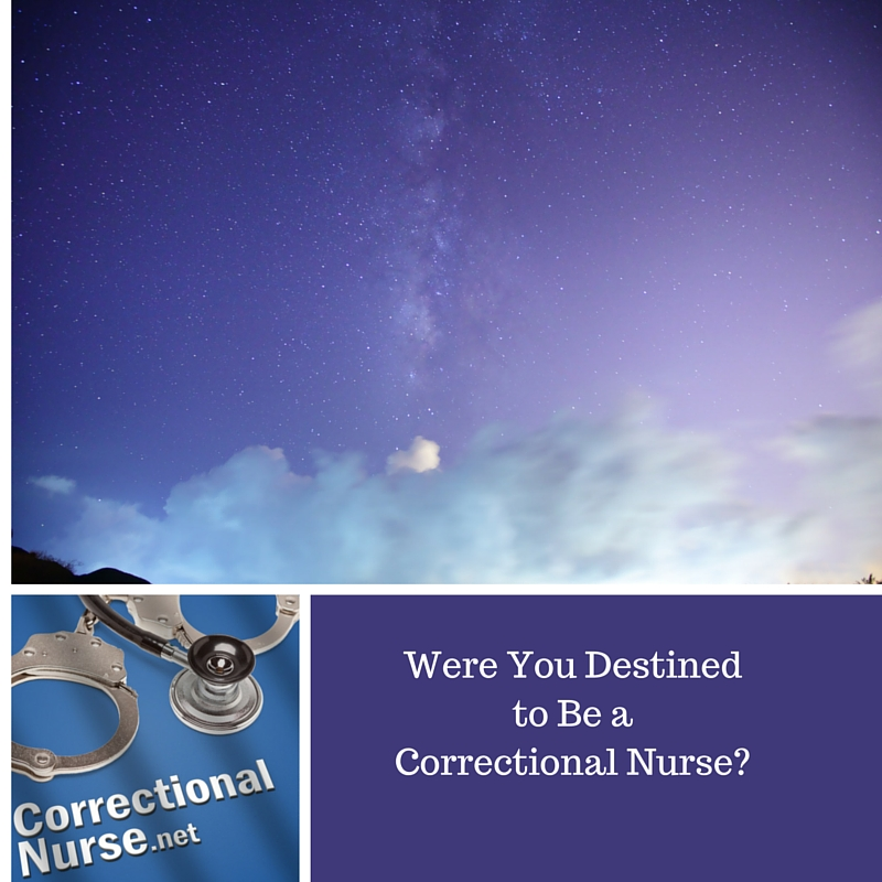 6 Signs You Were Destined to Be a Correctional Nurse