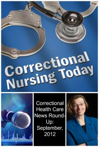 Correctional Health Care News Round-Up September, 2012