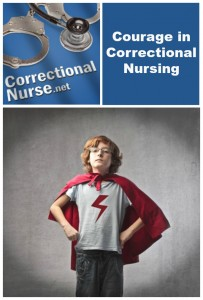 Courage in Correctional Nursing