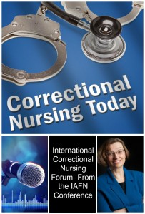 International Correctional Nursing Forum- From the IAFN Conference