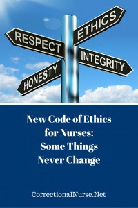 New Code of Ethics for Nurses- Some Things Never Change