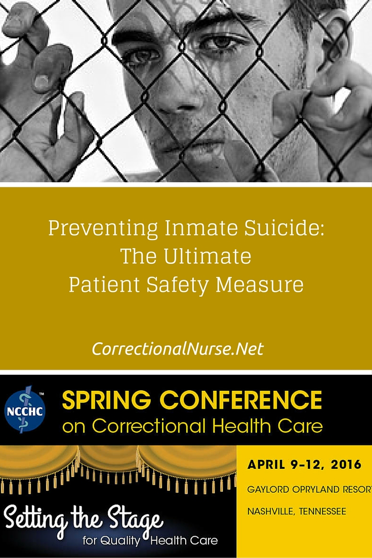 Preventing Inmate Suicide The Ultimate Patient Safety
