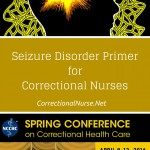 Seizure Disorder Primer for Correctional Nurses