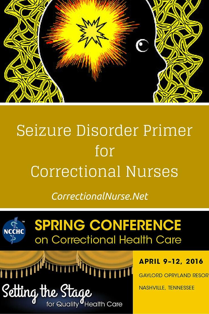 Seizure Disorder Primer for Correctional Nurses ...