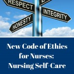 The New Code of Ethics for Nurses: Nursing Self Care