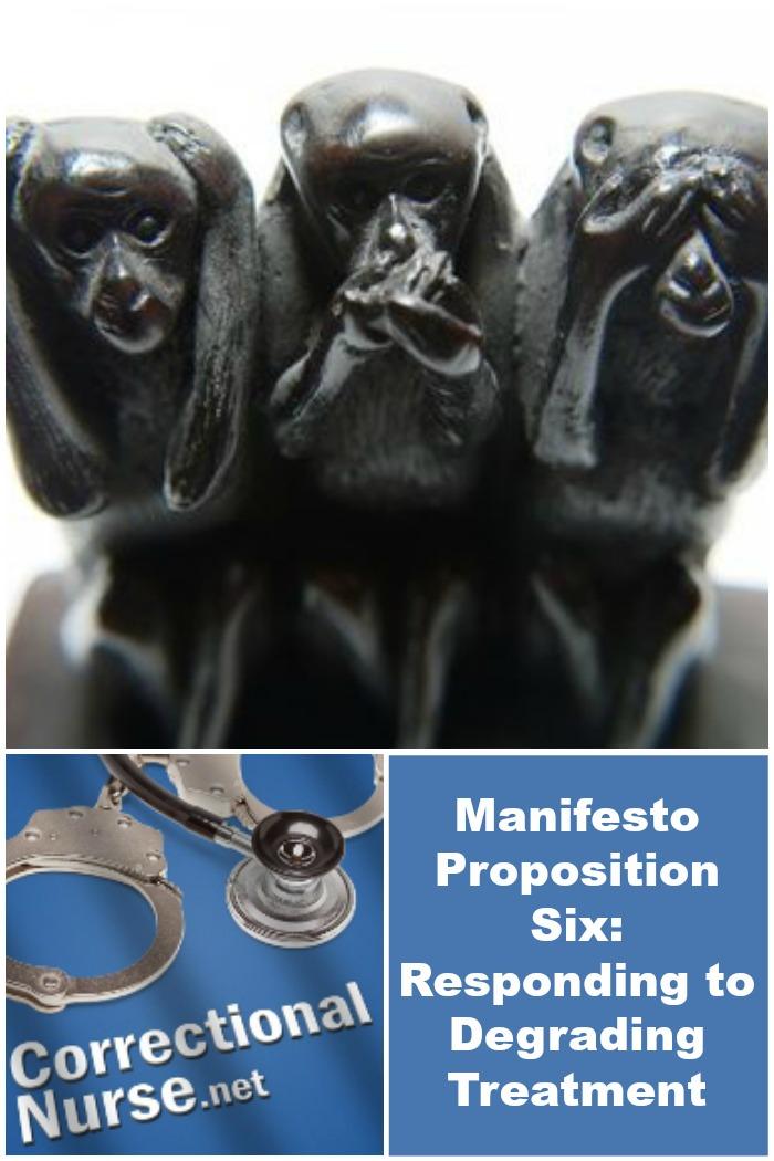 Manifesto Proposition Six: Responding to Degrading Treatment