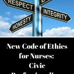 New Code of Ethics for Nurses: Civic Professionalism