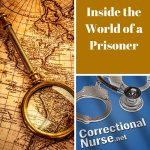 Inside the World of a Prisoner