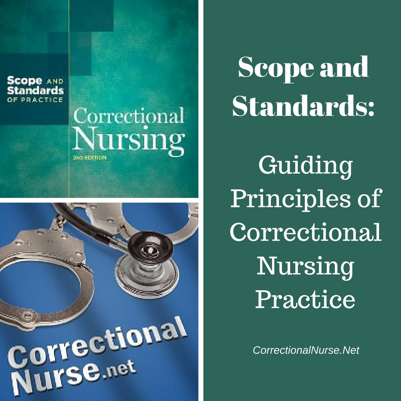 Scope and Standards: Principles to Guide Correctional Nursing Practice